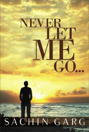 never-let-me-go-by-sachin-garg
