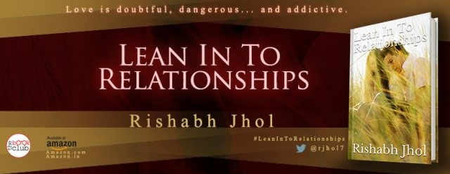 Blog Tour by The Book Club of LEAN IN TO RELATIONSHIPS by Rishabh Jhol